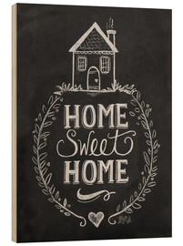 Wood  Home Sweet Home - Lily & Val