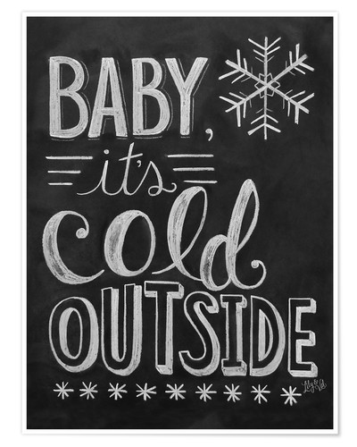 Premium poster Baby, It's Cold Outside