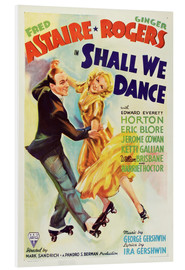 Foam board print  SHALL WE DANCE, Fred Astaire, Ginger Rogers