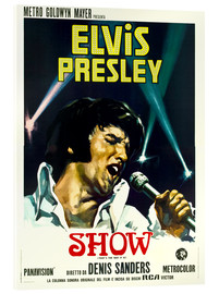 Acrylic glass  Elvis: That's the way it is
