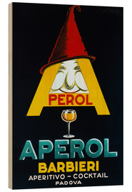 Wood print  Aperol Barbieri - Advertising Collection