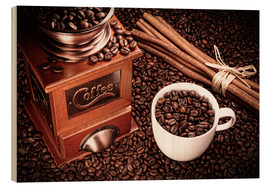 Wood print  Coffee beans with grinder, cinnamon and cup - pixelliebe