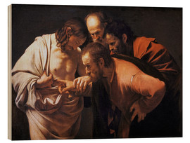 Wood print  The Doubting Thomas - Michelangelo Merisi (Caravaggio)