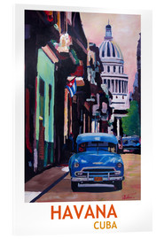 Acrylic glass  Cuban Oldtimer Street Scene in Havana Cuba with Buena Vista Feeling Poster - M. Bleichner