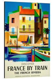 Aluminium print  France by train - Travel Collection