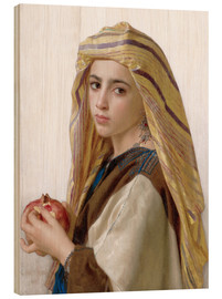 Wood print  Girl with a pomegranate - William Adolphe Bouguereau