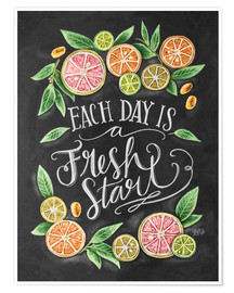 Premium poster  Each Day is a Fresh Start - Lily & Val