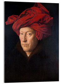 Acrylic print  Man with a red turban - Jan van Eyck