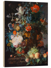 Wood print  Still Life with Flowers and Fruit - Jan van Huysum