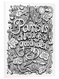 Foam board print  Paris is always a good idea - Sammy Joisten