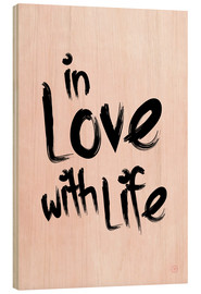Wood print  in love with life - m.belle