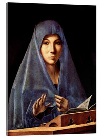 Acrylic print  Mary of the Annunciation - Antonello da Messina