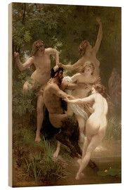 Wood print  Nymphs and Satyr - William Adolphe Bouguereau