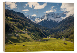 Wood print  High mountain valley at Riva di Tures South Tyrol (Italy) - Christian Müringer