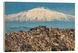 Wood print  Etna and Gangi - Robert Francis