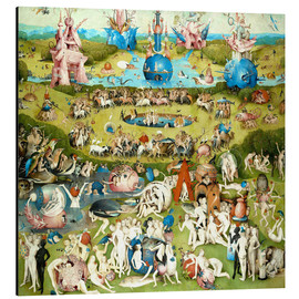 Aluminium print  The Garden of Earthly Delights - Hieronymus Bosch