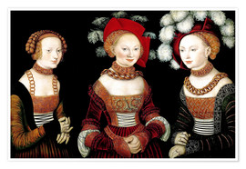 Premium poster The princesses Sibylla, Emilia and Sidonia of Saxony