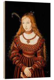 Wood  Princess Sibylle of Cleve - Lucas Cranach d.Ä.