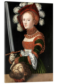 Acrylic glass  Judith with the Head of Holofernes - Lucas Cranach d.Ä.