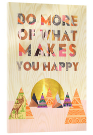 Acrylic glass  Do more of what makes you happy - GreenNest