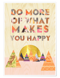 Premium poster Do more of what makes you happy