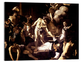 Acrylic glass  The Martyrdom of Saint Matthew - Michelangelo Merisi (Caravaggio)