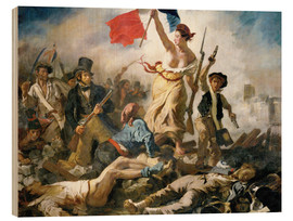 Wood print  Liberty leading the people - Eugene Delacroix