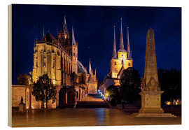 Wood print  Cathedral of Erfurt under the stars - pixelliebe