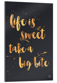 Acrylic print  life is sweet - m.belle