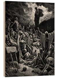 Wood print  The Vision of The Valley of The Dry Bones - Gustave Doré