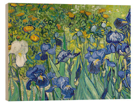 Wood print  Irises - Vincent van Gogh
