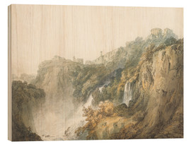 Wood print  Tivoli with the Temple of the Sibyl and the Cascades - Joseph Mallord William Turner