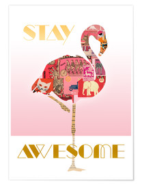 Poster  Stay Awesome Flamingo - GreenNest
