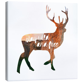 Canvas  Deer - stay wild and free - GreenNest