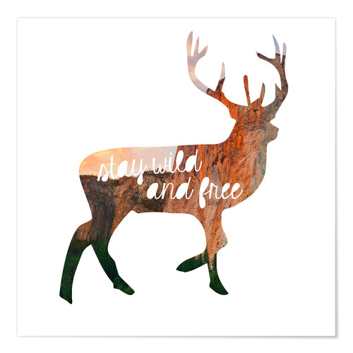 Premium poster Deer - stay wild and free