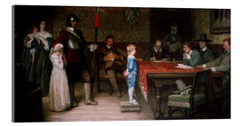 Acrylic print  And When Did You Last See Your Father? - William Frederick Yeames