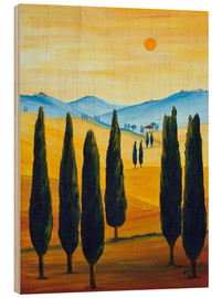 Wood print  Longing for Tuscany - Christine Huwer