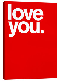 Canvas print  Love you - THE USUAL DESIGNERS