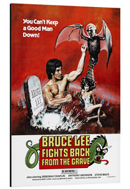 Aluminium print  Bruce Lee Fights Back from the Grave