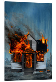 Acrylic glass  House on Fire - Famous When Dead