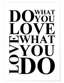 Premium poster  Do what you love - Zeit-Raum-Kunstdrucke