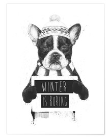 Premium poster Winter is boring