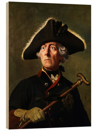 Wood print  Frederick the Great - Wilhelm Camphausen