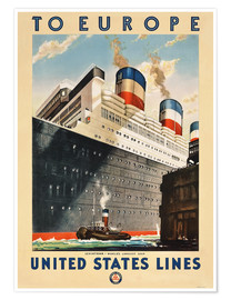Premium poster To Europe - United States Lines