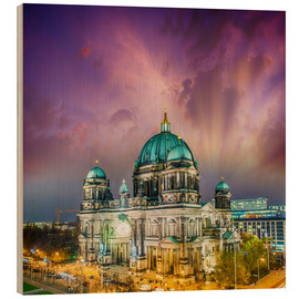 Wood print  Berliner Dom - German Cathedral at sunset