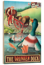Wood print  The Drunken Duck - Peter Green's Pub Signs Collection