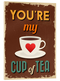 Acrylic glass  You are my lovely cup of tea - Typobox