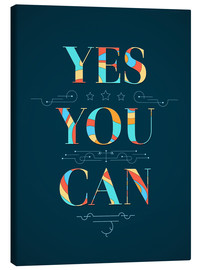 Canvas print  Yes You Can - Typobox