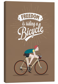 Canvas print  Freedom is riding a bicycle - Typobox