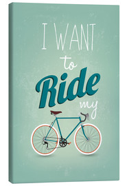Canvas  I want to ride my bike - Typobox